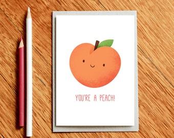 Perzik Valentines Day Card, verjaardagskaart, liefde kaarten, verjaardag kaart, vriendin Card, voedsel woordspeling card, cadeau voor foodie, kaart voor haar