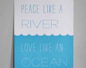 Letterpress Print - Peace like a River. Love like an Ocean. (Over the Rhine)