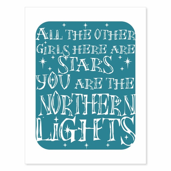 Typography Art Print - Northern Lights v3 - in ocean teal with white song lyrics and stars