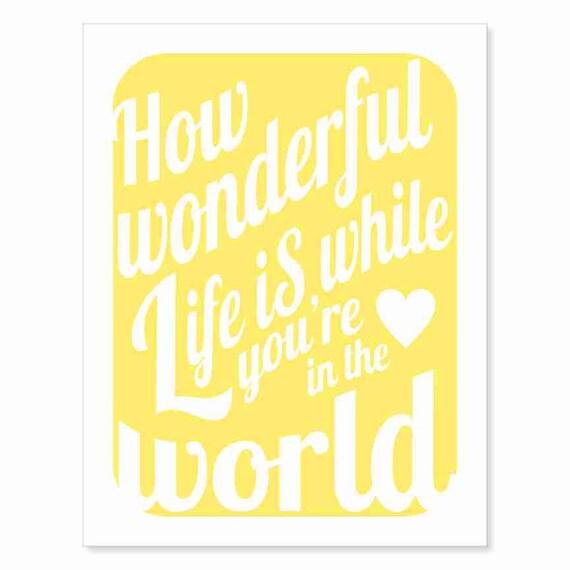 Typography Art Print - How Wonderful Life Is v3 - love song lyrics in happy sunshine yellow