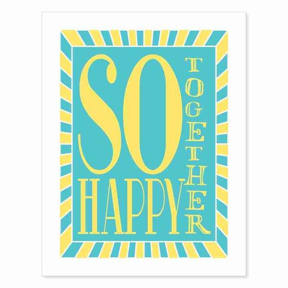 Typography Art Print - So Happy Together v1 - love song lyrics wedding gift shower gift anniversary gift wall art