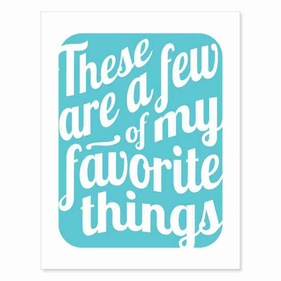 Printable Art Digital Download - Typography Print - These Are a Few of My Favorite Things v5 - music inspired printable download turquoise
