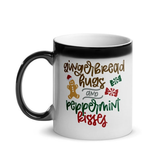 Christmas Holiday Magic Mug Glossy Color Changing Black to White 11 oz Gift - Gingerbread Hugs and Peppermint Kisses