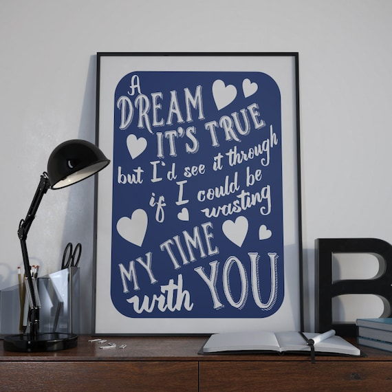 Typography Art Print - A Dream Its True v3 - retro marriage wedding engagement gift love song lyrics custom quote art in white on navy