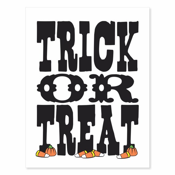 Printable Digital Download - Trick or Treat v2 Typography Print - Halloween art decorations black on white with yellow orange green candy