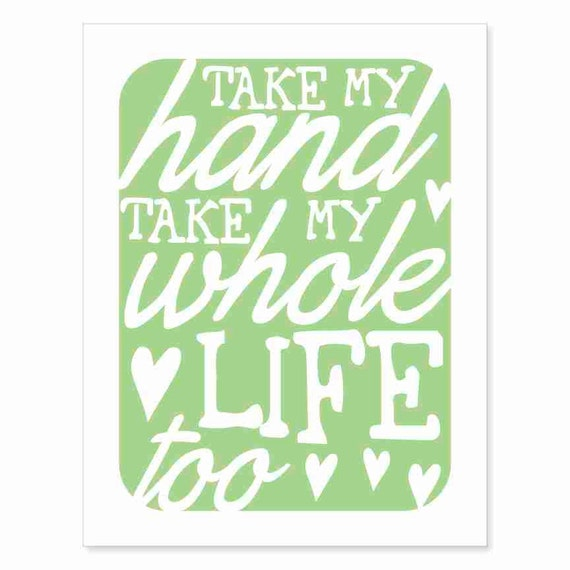 Typography Art Print - Take My Hand v8 - music inspired in white and mint green - wedding marriage anniversary gift nursery decor