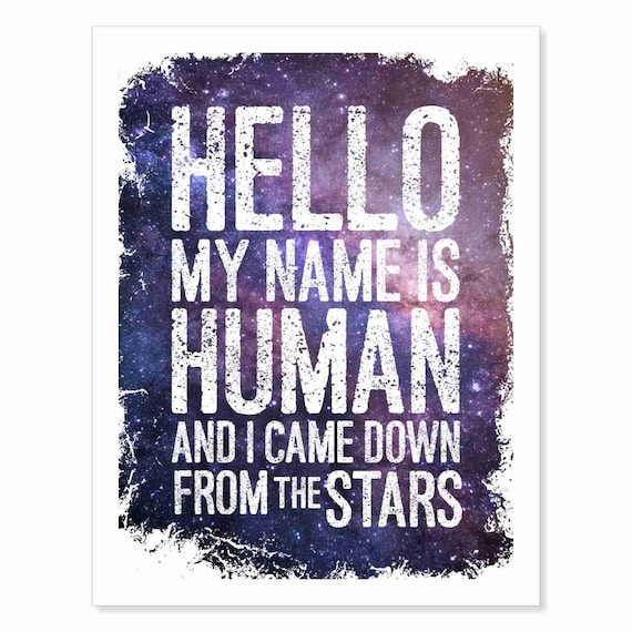 Printable Download of My Name Is Human, a Song Lyrics Wall Art Galaxy Print with White Lettering and Stars in Purple Pink Blue Black Space