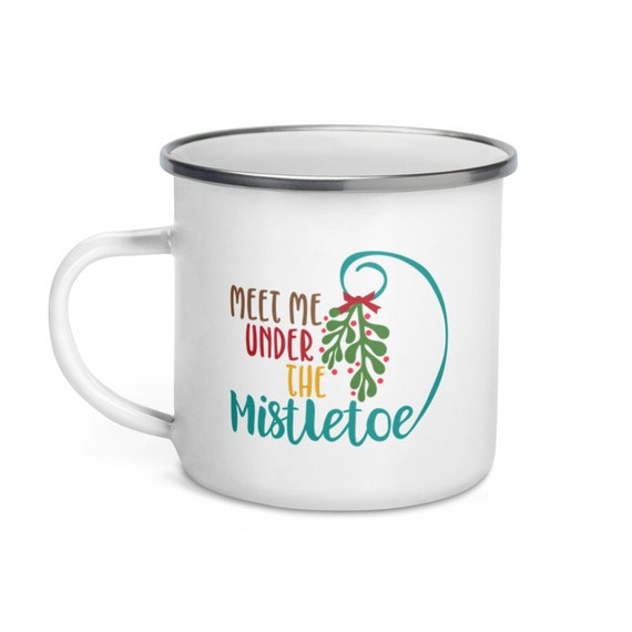 Romantic Christmas Camp Mug 12 oz White Enamel Silver Rim Holiday Gift for Camping Hiking Outdoors Enthusiasts - Meet Me Under the Mistletoe