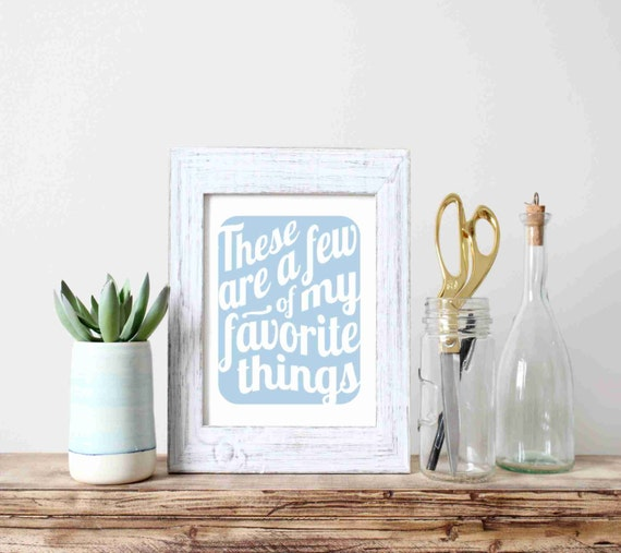 Typograph Art Print - These Are a Few of My Favorite Things v11 - music inspired typography print in powder blue