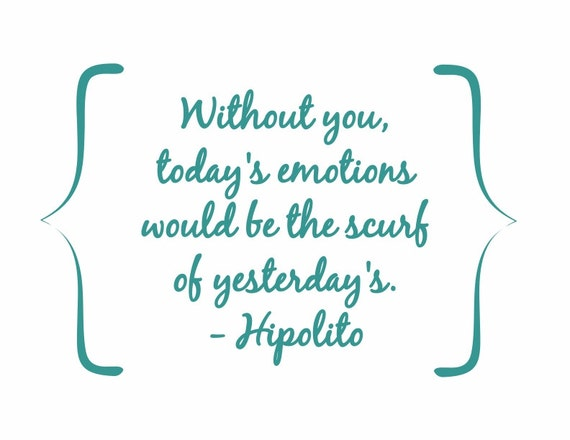 Typography Print - Hipolito's Quote - Writer's quote from the movie Amelie - great gift for weddings, anniversaries - simple modern classic