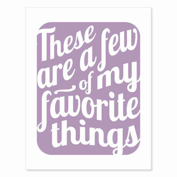 Printable Art Digital Download - Typography Print - These Are a Few of My Favorite Things v12 - music inspired printable download in purple