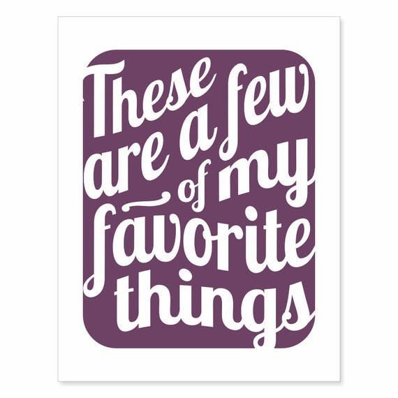 Printable Digital Download - Typography Art Print - These Are a Few of My Favorite Things v18 - music inspired printable download purple