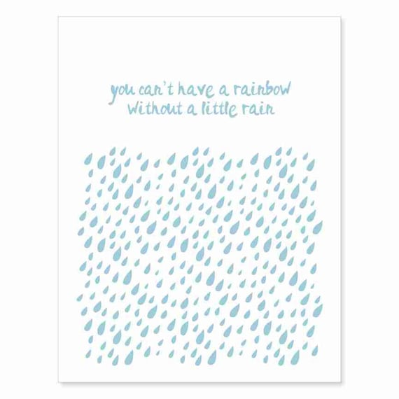 Typography Art Print - A Little Rain v2 - Inspirational and Motivational quote - hand styled lettering & pale blue or custom rain shower