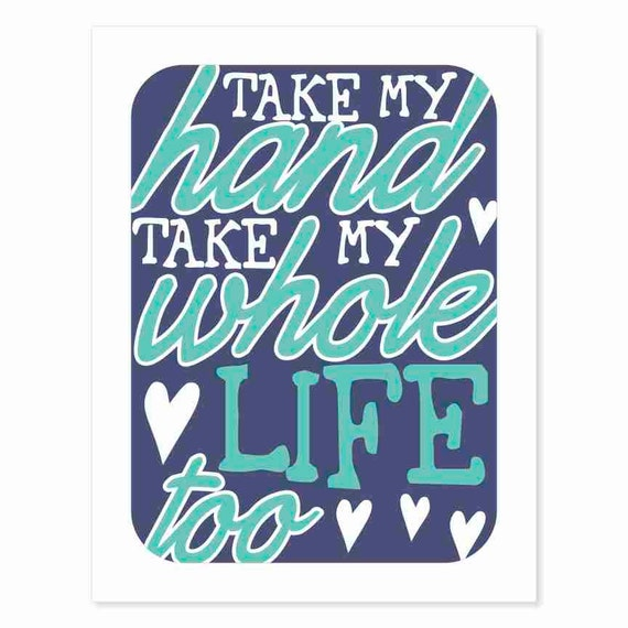 Typography Art Print - Take My Hand v4 - music inspired in navy and blue - wedding marriage anniversary gift nursery decor