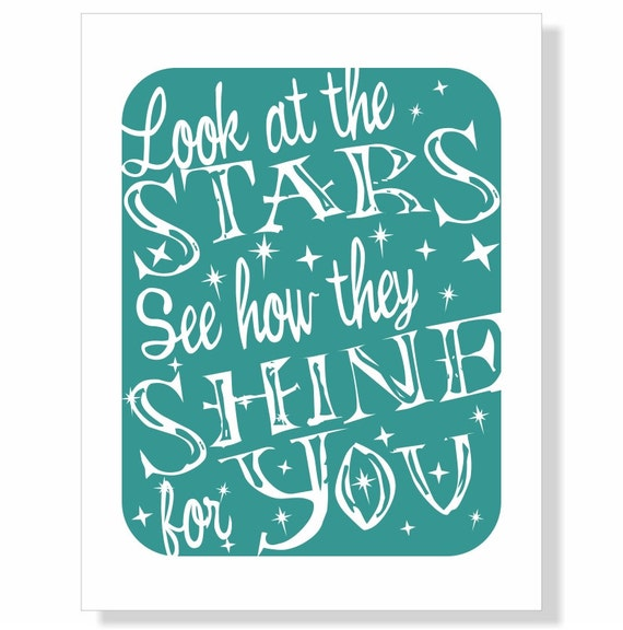 Typography Art Print - Look at the Stars - inspirational motivational coldplay lyrics stars shine white teal