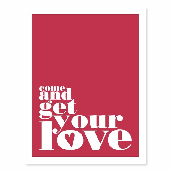 Typography Art Print - Come and Get Your Love v2 - love song lyrics - red and white with heart and big block serif lettering