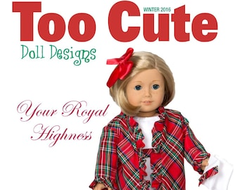 """Too Cute Doll Designs WINTER 2016 Issue - Sewing patterns for 18"""" dolls"""