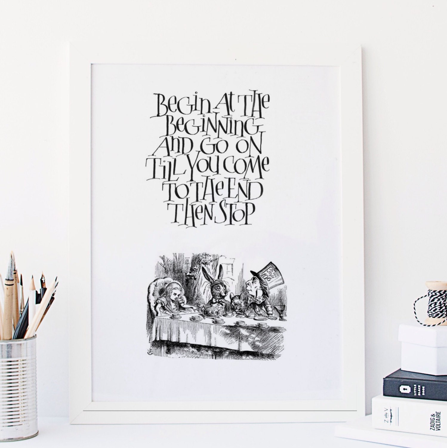 Alice In Wonderland Quote Begin At The Beginning Instant Etsy