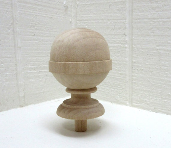 Finial - Unfinished Wood Finial With Nice Profile