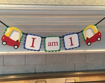 """Cozy Coupe high chair banner """"i am 1""""  BOY birthday. Girl Birthday, Happy Birthday, first birthday. photo prop"""