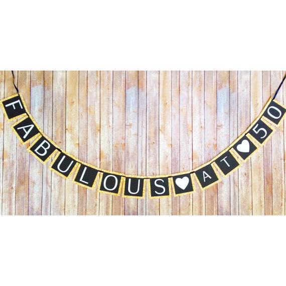 fabulous at 50 birthday banner 50th birthday banner black etsy