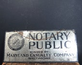 Notary Public Sign, Metal, Hanging, Maryland Casualty Co. Advertising, Vintage