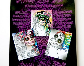 16 Page Black and White Adult Coloring Book - Sugar Skull Girls Edition - Day Of The Dead Coloring Book