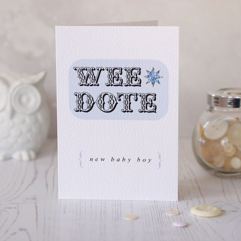Wee Dote New Baby Card Baby Boy Irish Slang Northern Ireland Norn Iron  greeting card New Baby Gift