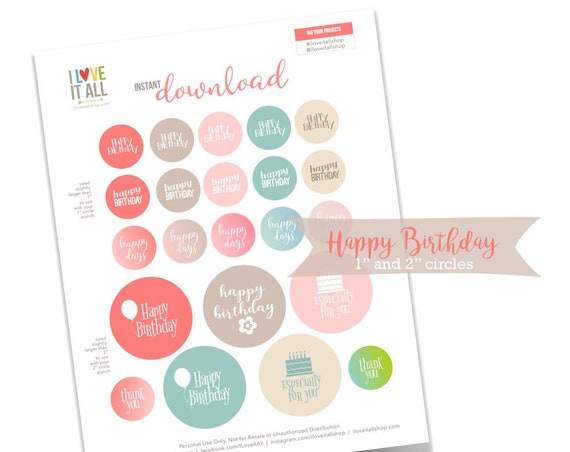 Happy Birthday Tags, Printable Tags, Cake, Happy Days, 1 Inch Circles, 2 Inch Circles, Thank You Tags, Especially For You, Cardmaking, Cards