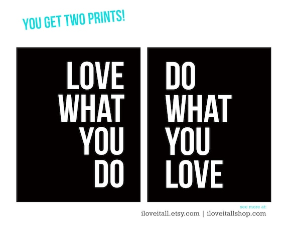 Love What You Do Art Print, Do What You Love Wall Art, Love Print, Home Decor, Printable Wall Art, Instant Download, Minimalist Art, Poster