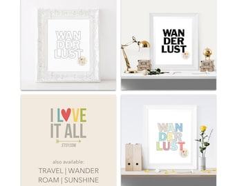 Wanderlust Art Print . Black and White Outline Travel Roam Wander Sunshine Adventure Office Home Decor Dorm Room College Room Housewarming