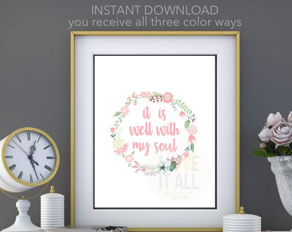 It Is Well With My Soul, Hymn Art Print, Family Friendly Art, Printable Poster Wall Decor, Christian Art, Hand Lettering, Bible Verse Art