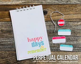 Perpetual Calendar, Gratitude Journal, Mood Tracker Notebook, Birthday Journal, Important Dates, Anniversary Calendar, Days to Remember