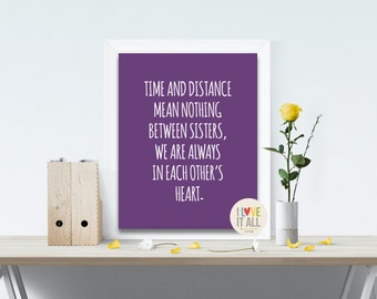 Sisters Art Print . Birthday Gift . Time and Distance...Each Other's Heart . Love Quote . Adoption Family
