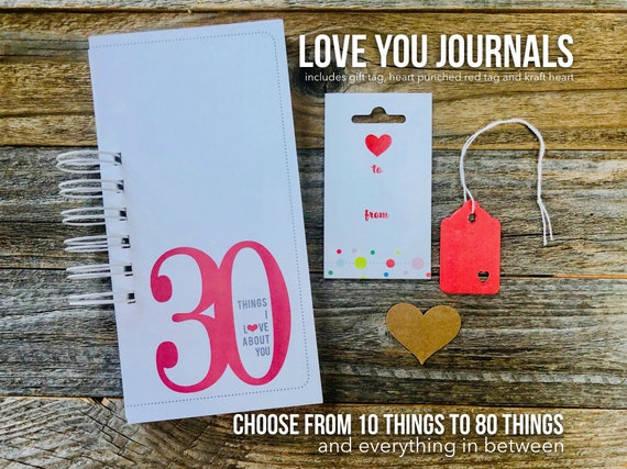 30 Things I Love About You, 40th Birthday, Anniversary Gift, Deployment Gift, Romantic, 50 Things, What I Love About You, Gift for Mom