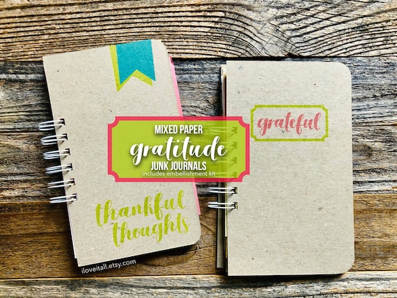 Gratitude Journal, Mixed Paper Junk Journal, Thankful Thoughts, Grateful Moments, Grateful, Thankfulness, Thankful Notebook, Gratitude Book