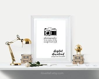 Printable Art Print Poster, Photography Is, Home Decor Wall Art, Minimalist Art Print, Tara Chisholm Quote, Camera Print Poster Wall Art