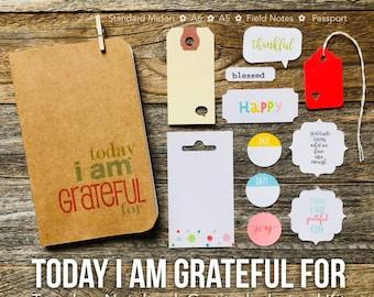 Travelers Notebook Gratitude Journal, Today I Am Grateful Travelers Notebook, Gratitude Journal Insert, Field Notes TN, Positivity Journal