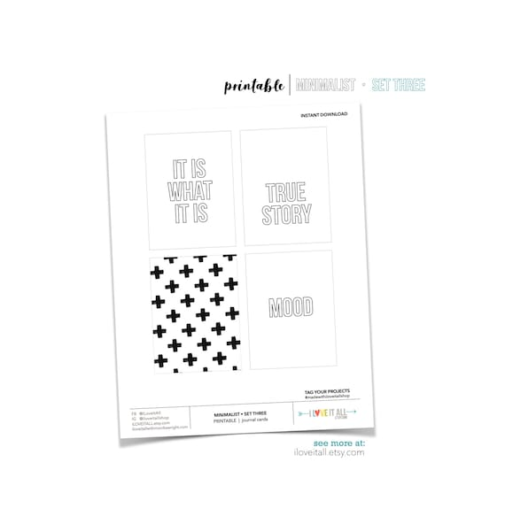 It Is What It Is, True Story, Mood, Minimalist Design, Black and White Project Cards, Black and White Journal Cards, Snarky Journaling