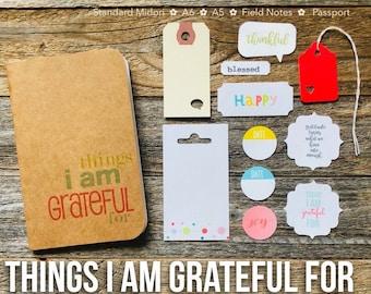 Gratitude Journal, Thankful Journal, I Am Grateful, Things, Blank Notebook, Thankfulness Jotter, Field Notes, Travelers Notebook, Today I Am