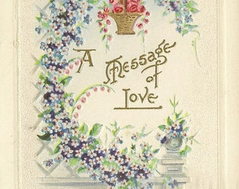 A Message of Love Elegant Antique Postcard Forget-Me-Nots and Basket of Roses 1917