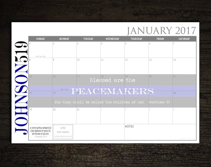 Custom Desk Calendar, Desk Pad, Blotter Calendar - Thin Blue Line PEACEMAKERS, Matthew 5:9, You choose dates