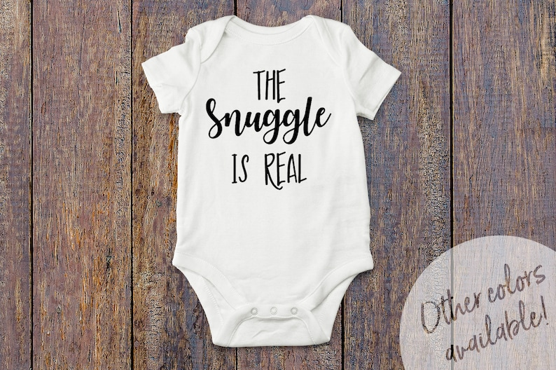 2763c69a5 The Snuggle Is Real Bodysuit / Baby Uni / Baby Bodysuit / | Etsy