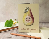 Pear greeting card, A6, blank inside. William the pearman. Note card, Birthday card, card for a friend, card for him, card for her