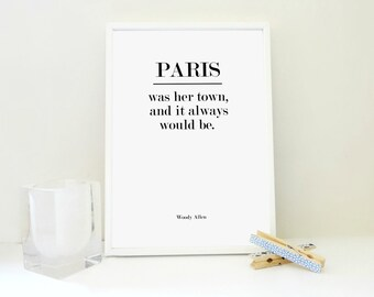 Paris Print, Paris Printable Print, Paris Was Her/ His Town, France Print, Travel Print, For Him, Two Versions Included: His & Hers, JPG PDF