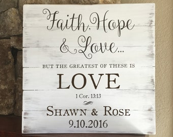 Faith Hope Love, 1 Corinthians 13, Wood Wedding Sign, Rustic Wedding Sign, Personalized Wedding Sign, Wooden Wedding Sign, Wedding Gift,