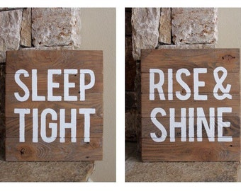 Sleep Tight, Rise and Shine, Reclaimed, Wood Sign, Pair, bedroom, decor, bathroom, art, rustic
