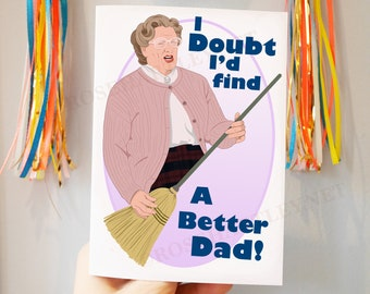 Mrs Doubtfire Inspired Father's Day, Birthday Card - Blank Inside