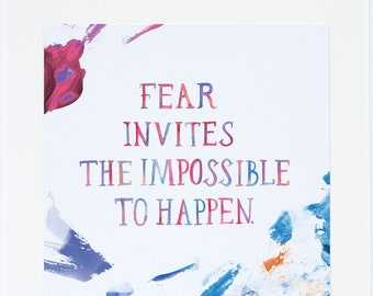 Fearless Girl, Inspirational Quote, Art Print Watercolor, My Friend Fear, Meera Lee Patel