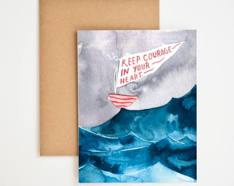 Encouragement Card, Stormy Sea Painting, You Can Do It Card, Keep Calm and Carry On, Keep Courage in Your Heart, Watercolor, Meera Lee Patel